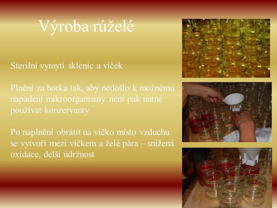 Výroba rúželé Sterilní vymytí sklenic a víček