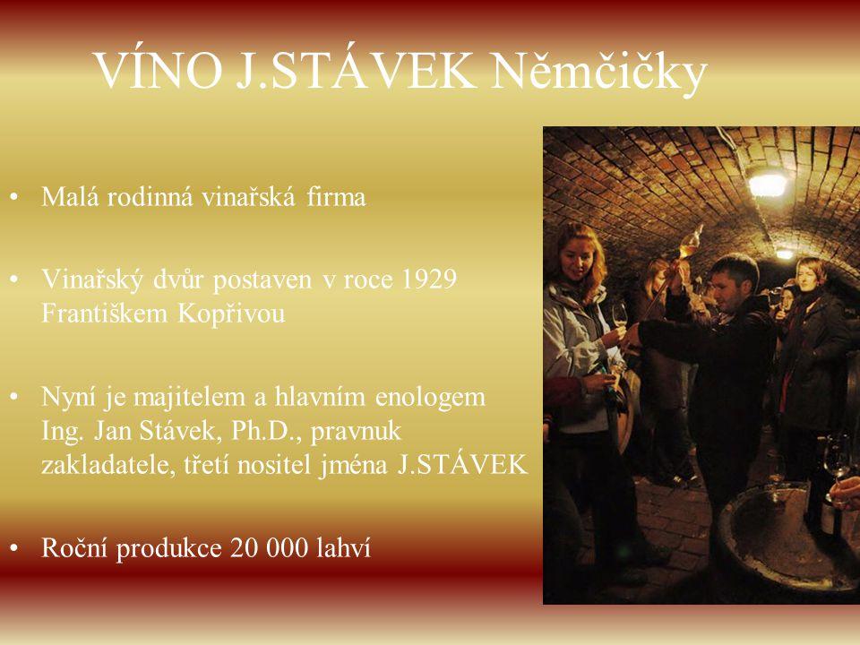 VÍNO J.STÁVEK Němčičky Malá rodinná vinařská firma