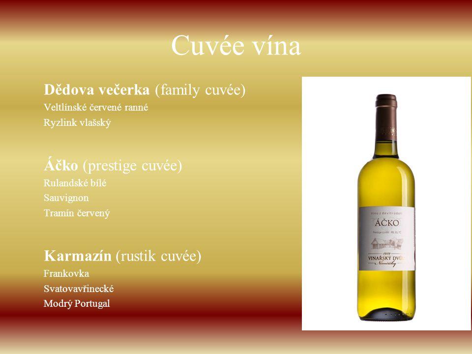 Cuvée vína Dědova večerka (family cuvée) Áčko (prestige cuvée)