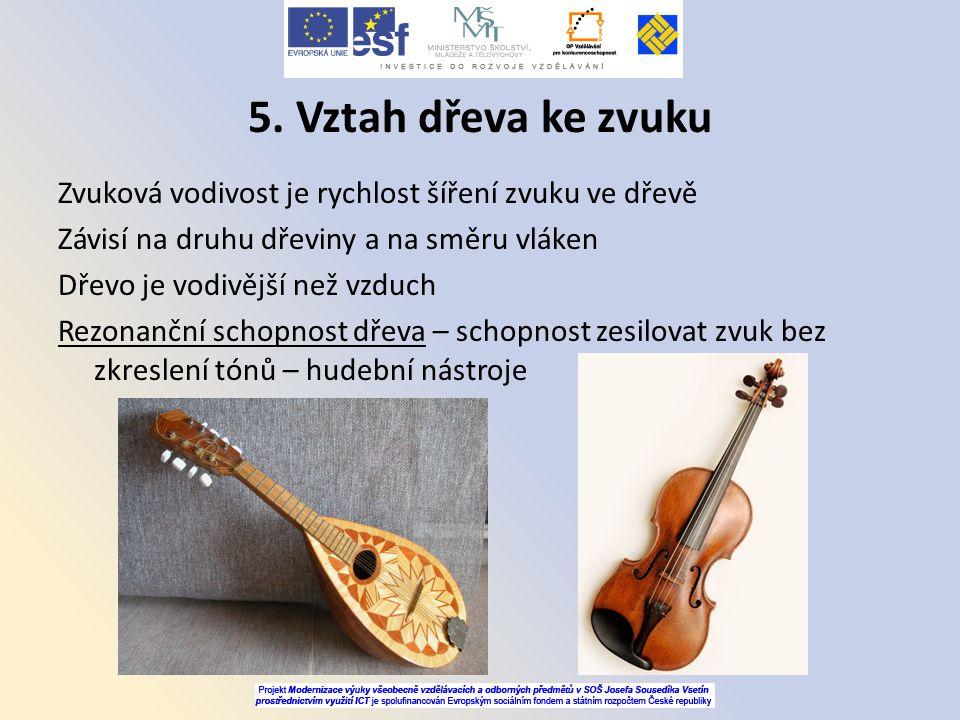 5. Vztah dřeva ke zvuku
