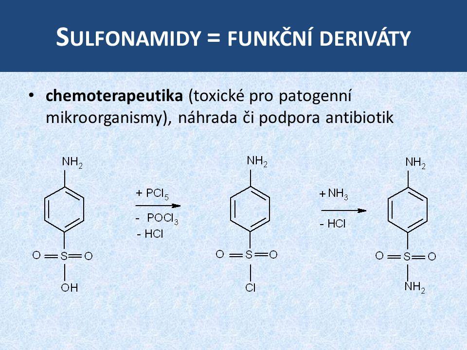 Sulfonamidy = funkční deriváty