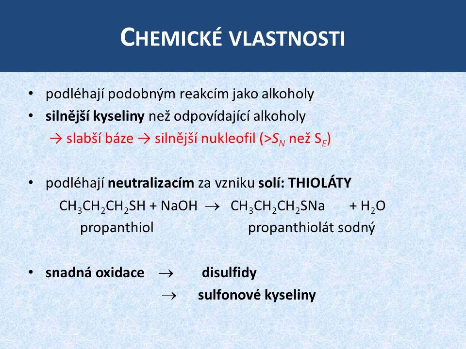 Chemické vlastnosti podléhají podobným reakcím jako alkoholy