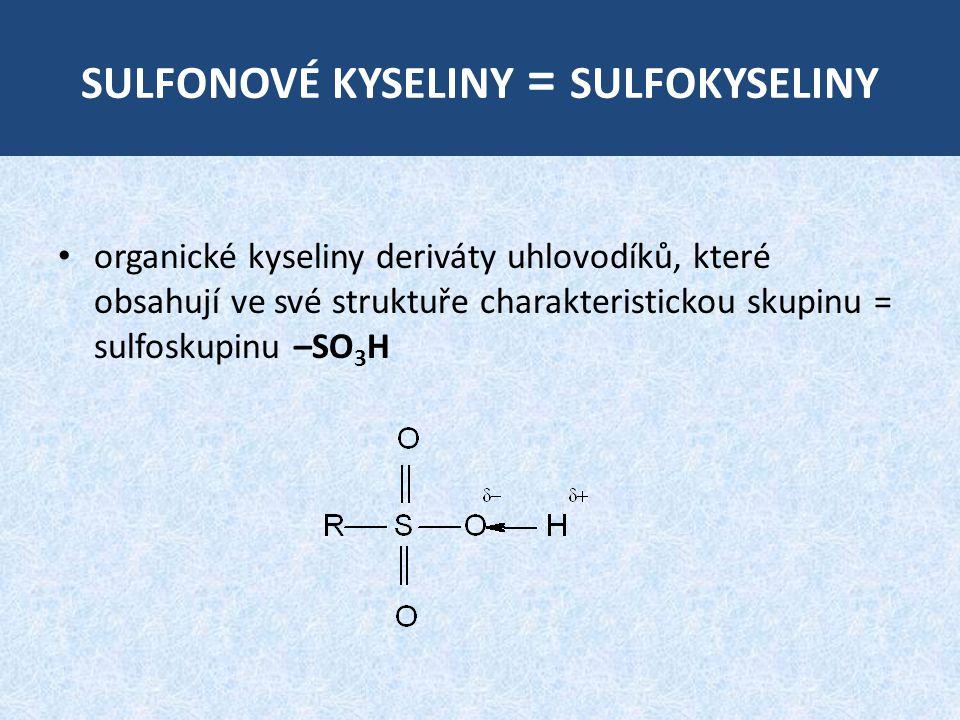 sulfonové kyseliny = sulfokyseliny