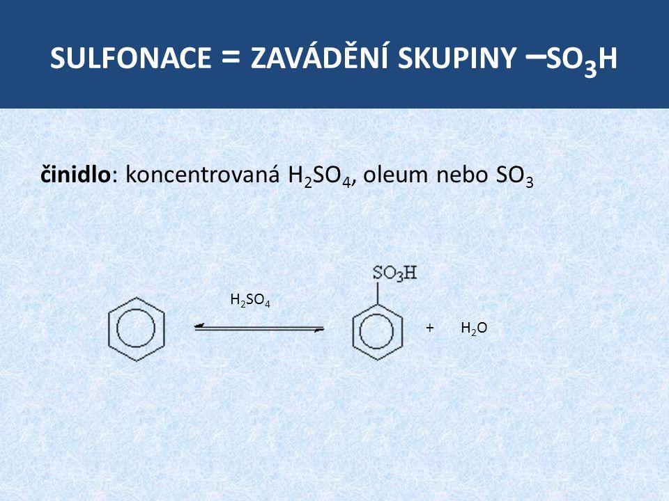 sulfonace = zavádění skupiny –so3h