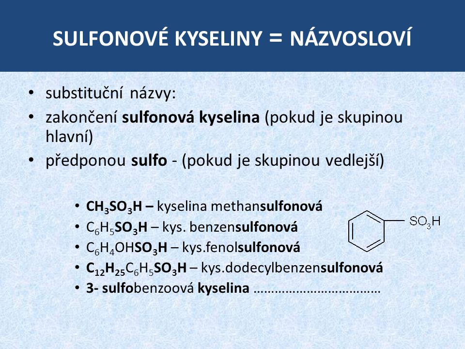sulfonové kyseliny = názvosloví