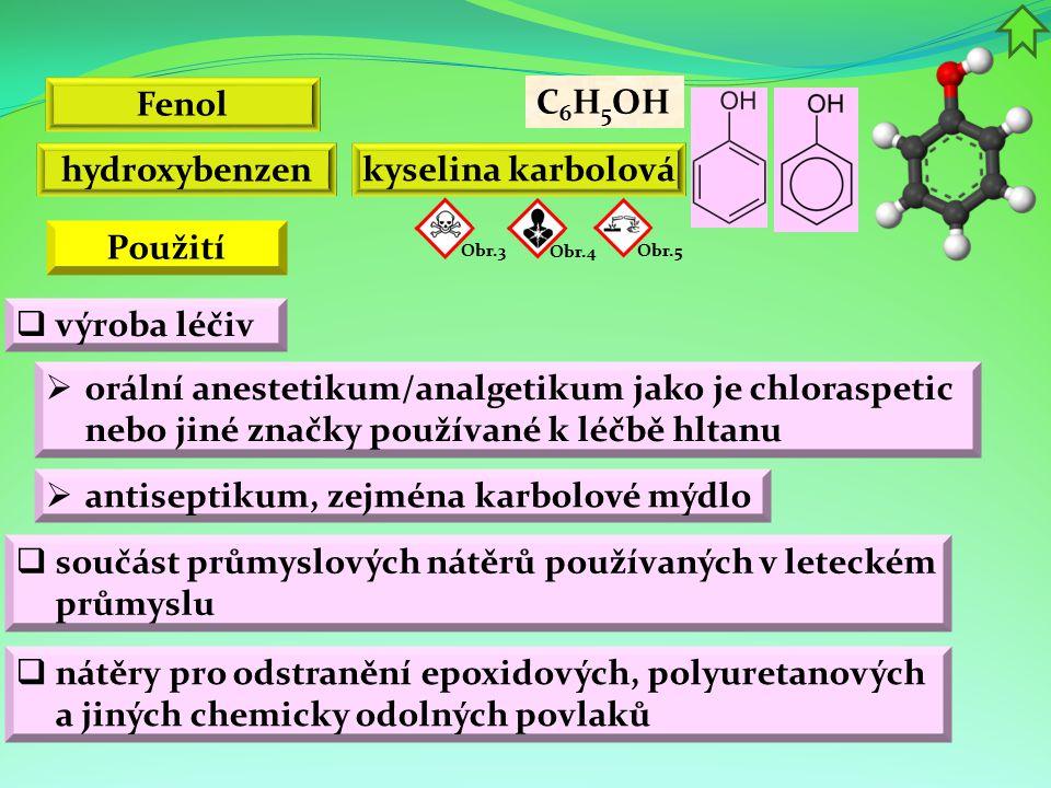 Fenol hydroxybenzen kyselina karbolová Použití