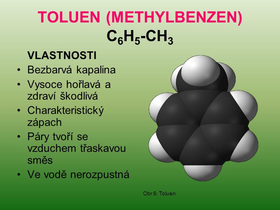 TOLUEN (METHYLBENZEN) C6H5-CH3