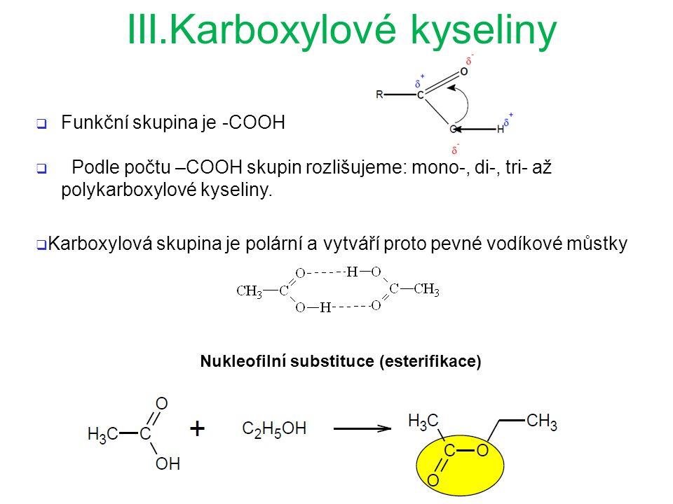 III.Karboxylové kyseliny