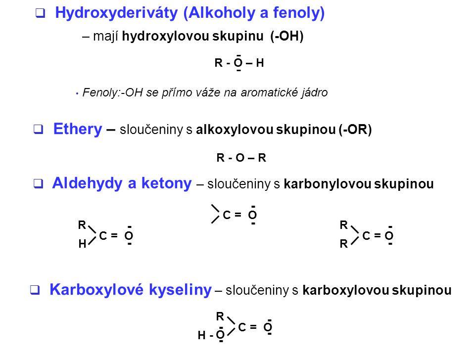 Hydroxyderiváty (Alkoholy a fenoly)