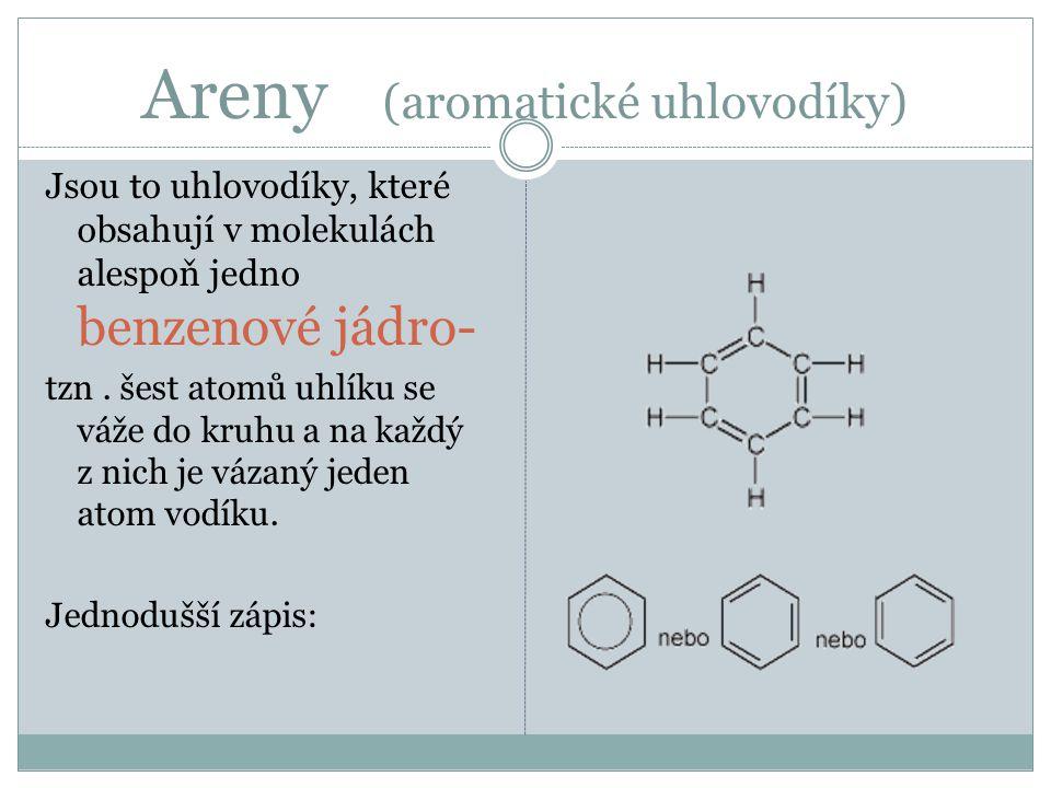 Areny (aromatické uhlovodíky)