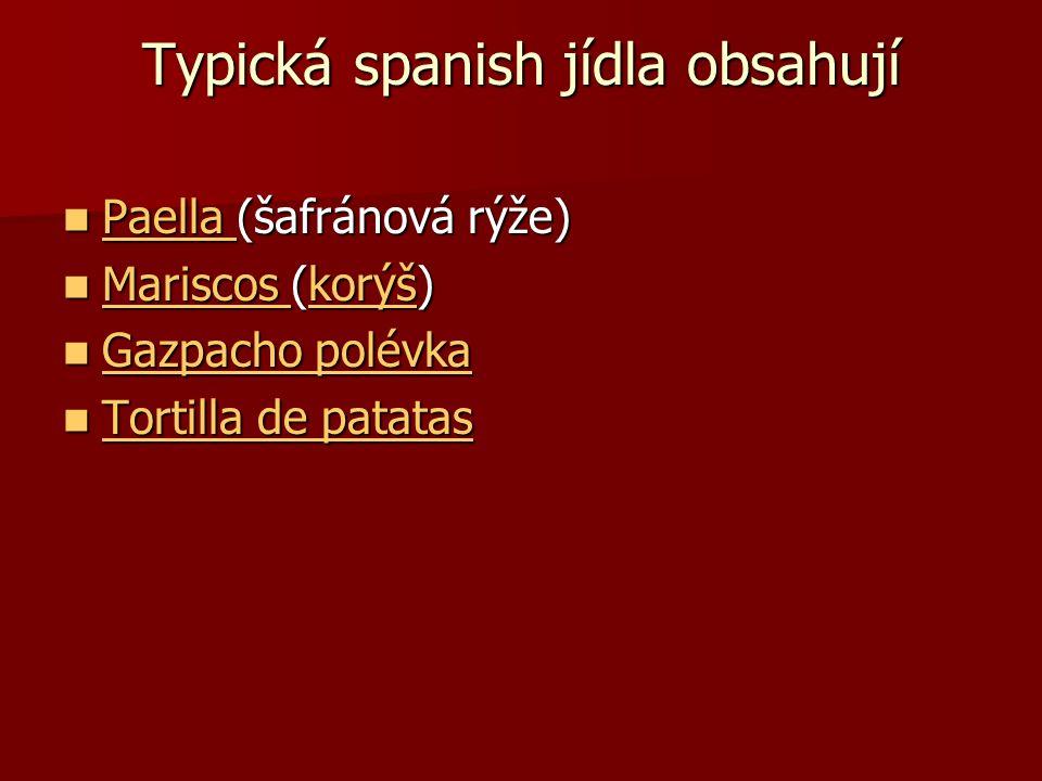 Typická spanish jídla obsahují