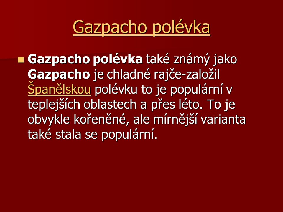 Gazpacho polévka
