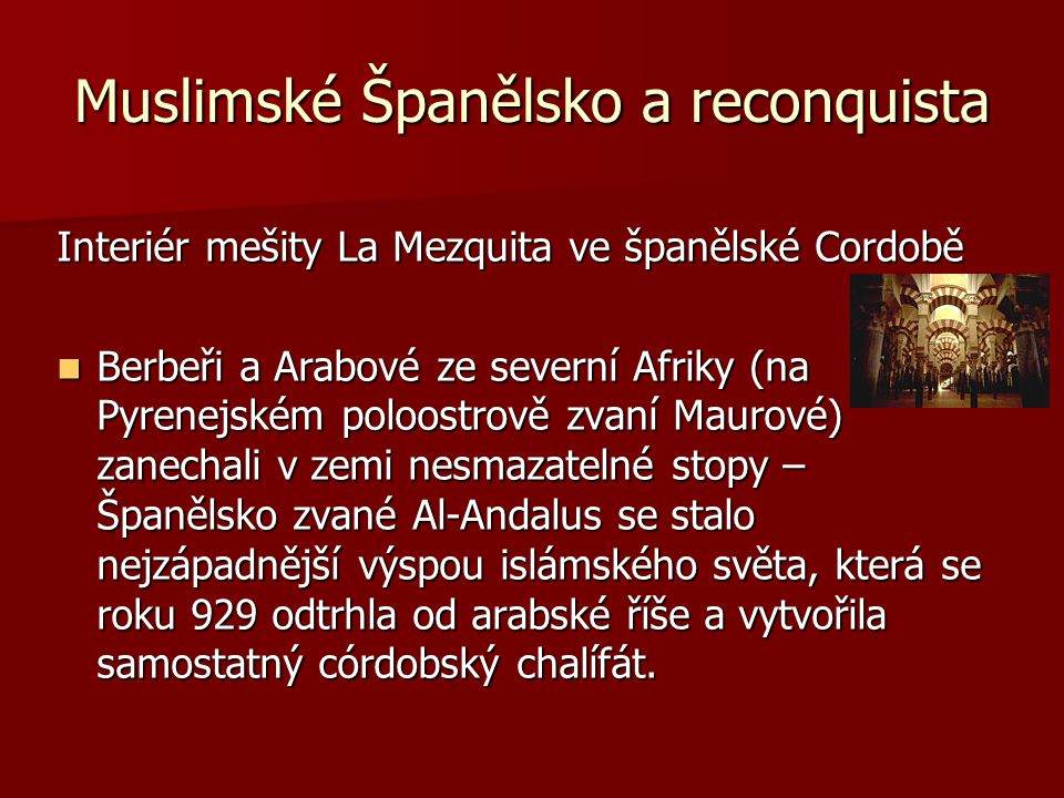 Muslimské Španělsko a reconquista