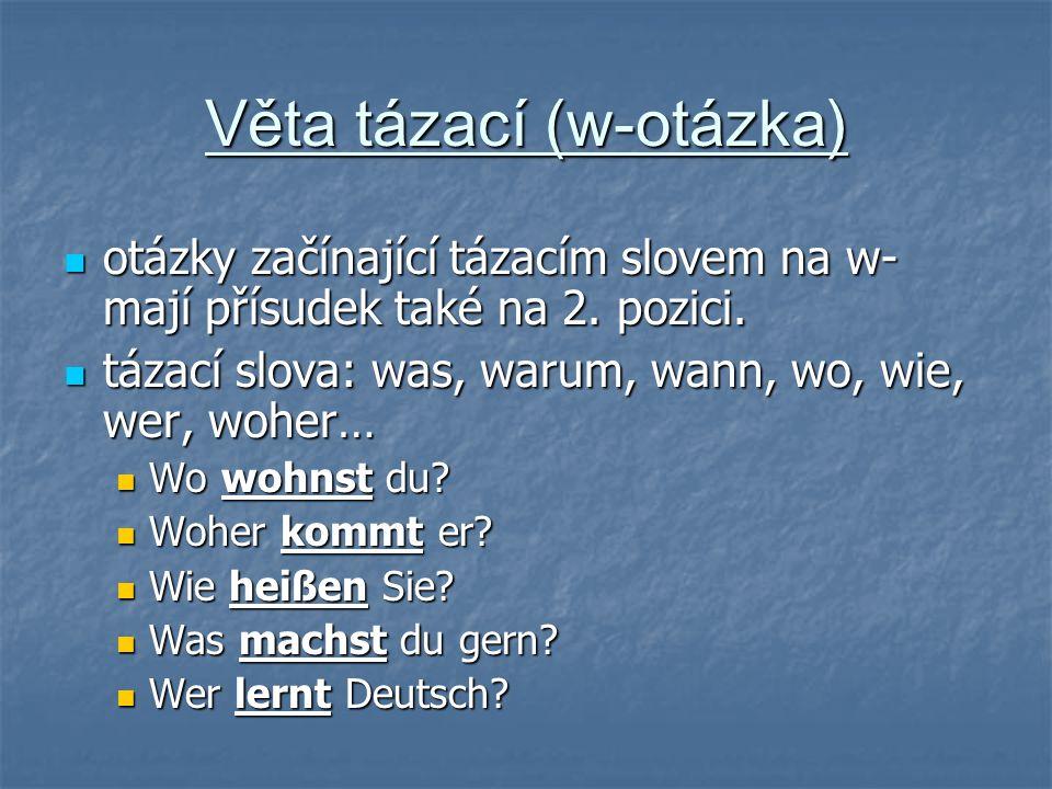 Věta tázací (w-otázka)
