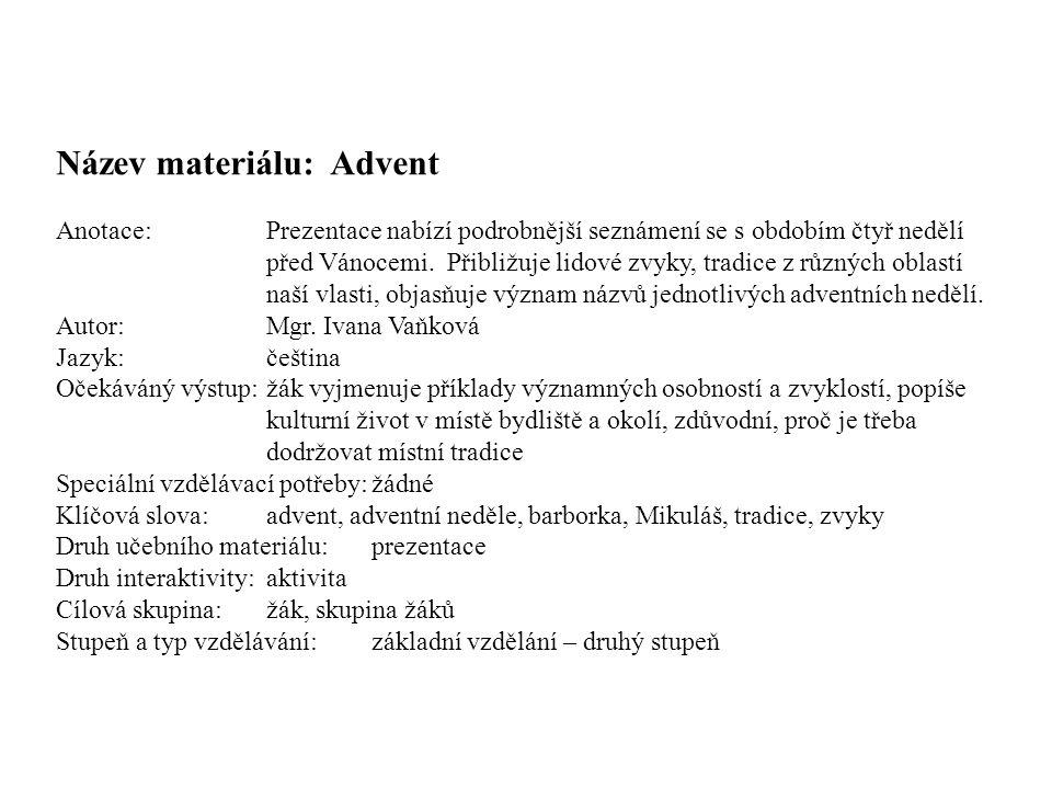 Název materiálu: Advent