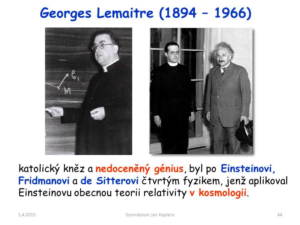 Georges Lemaitre (1894 – 1966)