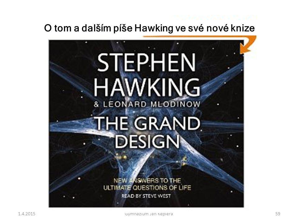 O tom a dalším píše Hawking ve své nové knize
