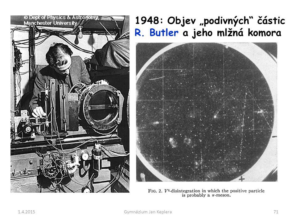 """1948: Objev """"podivných částic R. Butler a jeho mlžná komora"""