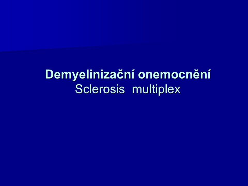 Demyelinizační onemocnění Sclerosis multiplex