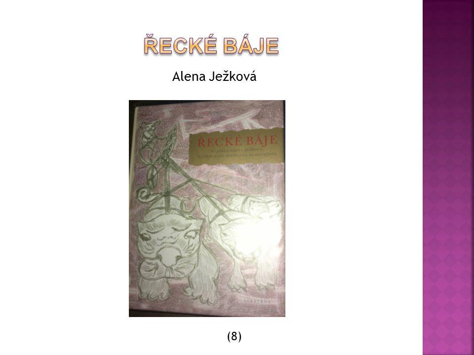 Řecké báje Alena Ježková (8)