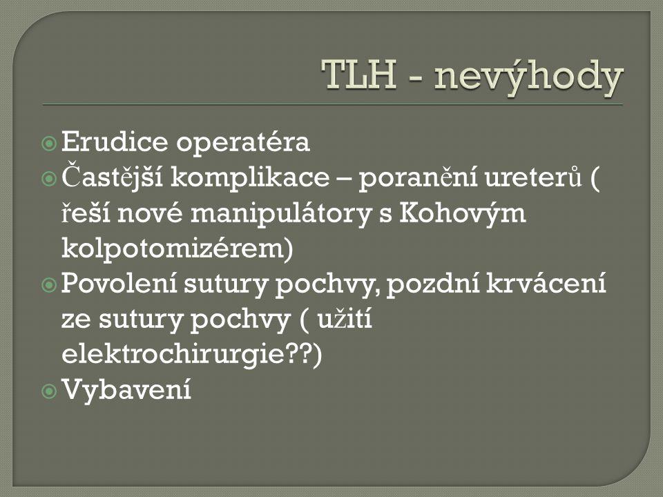 TLH - nevýhody Erudice operatéra
