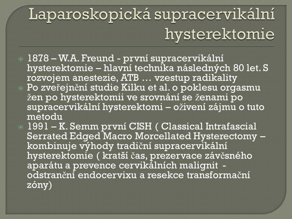 Laparoskopická supracervikální hysterektomie