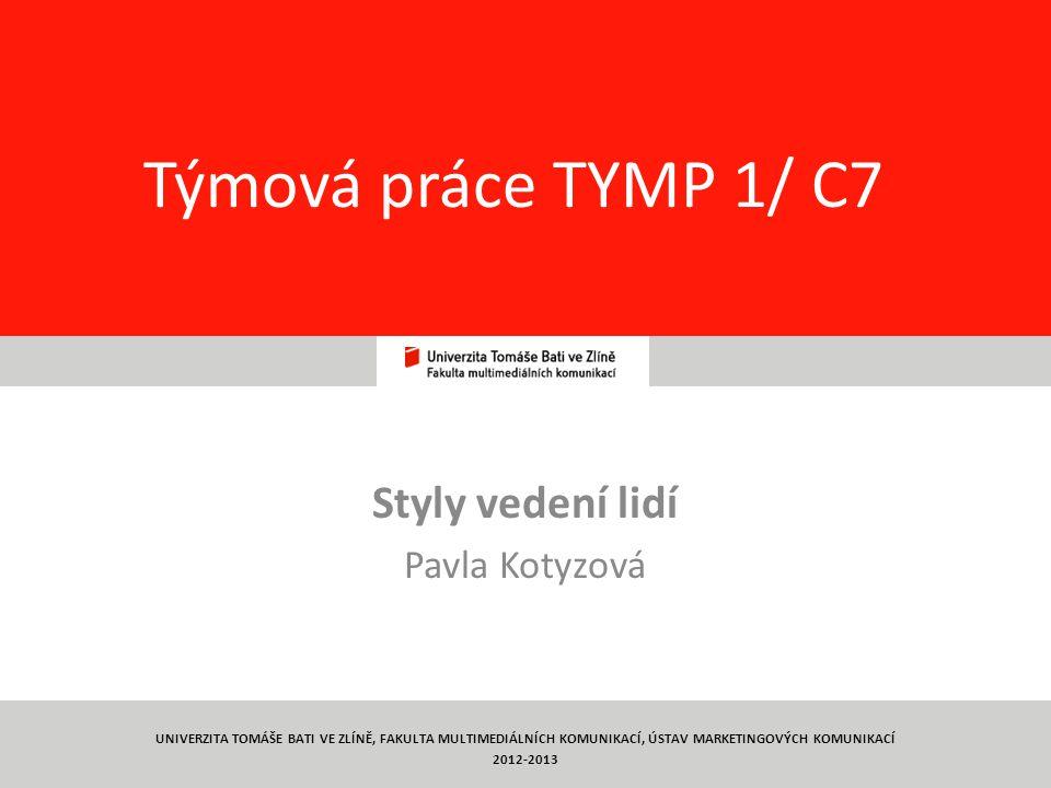 Styly vedení lidí Pavla Kotyzová