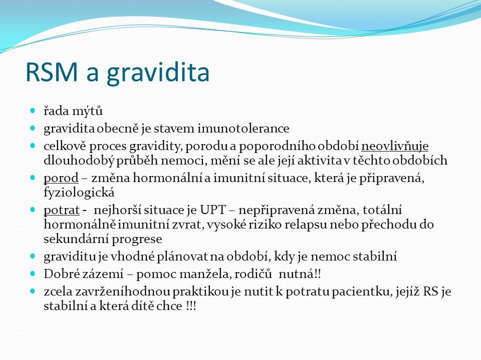 RSM a gravidita řada mýtů gravidita obecně je stavem imunotolerance