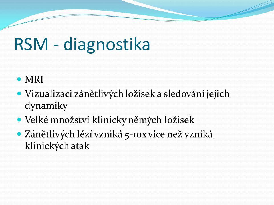 RSM - diagnostika MRI. Vizualizaci zánětlivých ložisek a sledování jejich dynamiky. Velké množství klinicky němých ložisek.