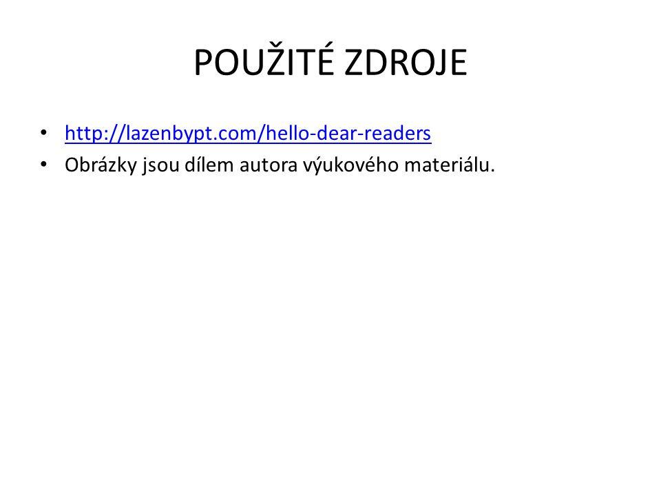 POUŽITÉ ZDROJE http://lazenbypt.com/hello-dear-readers