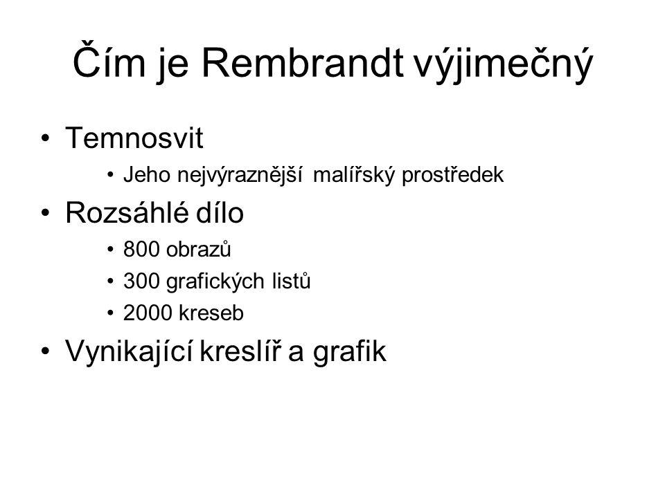 Čím je Rembrandt výjimečný