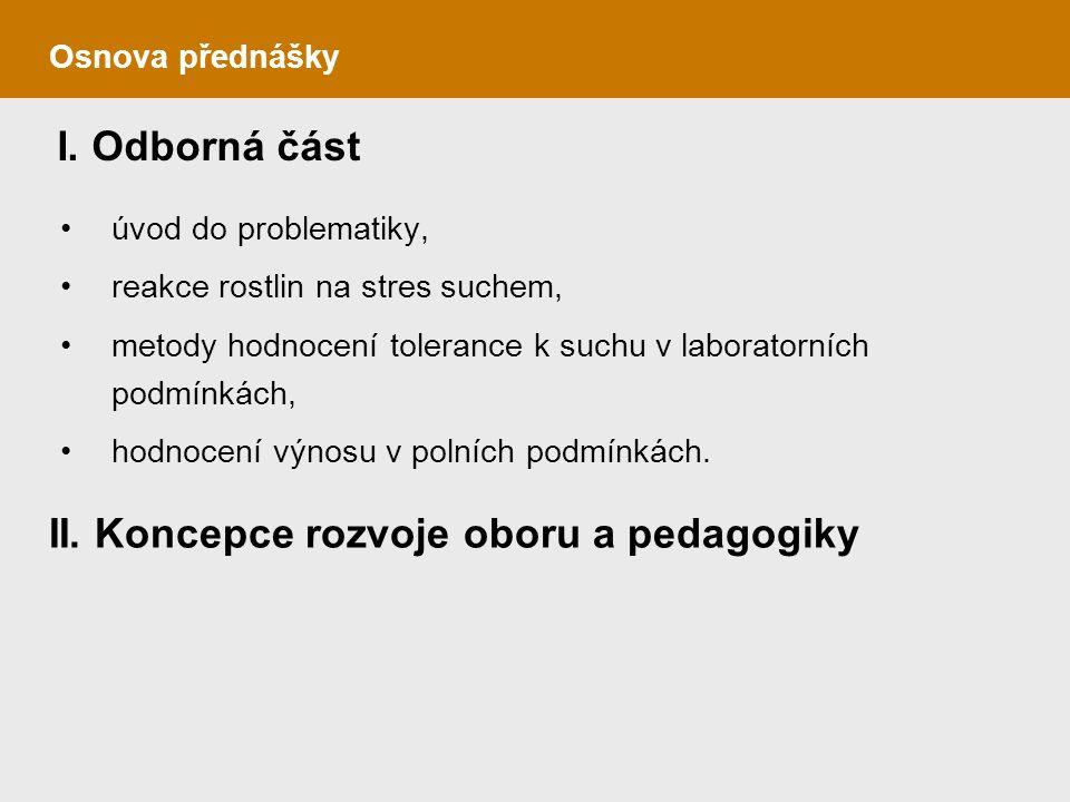 II. Koncepce rozvoje oboru a pedagogiky
