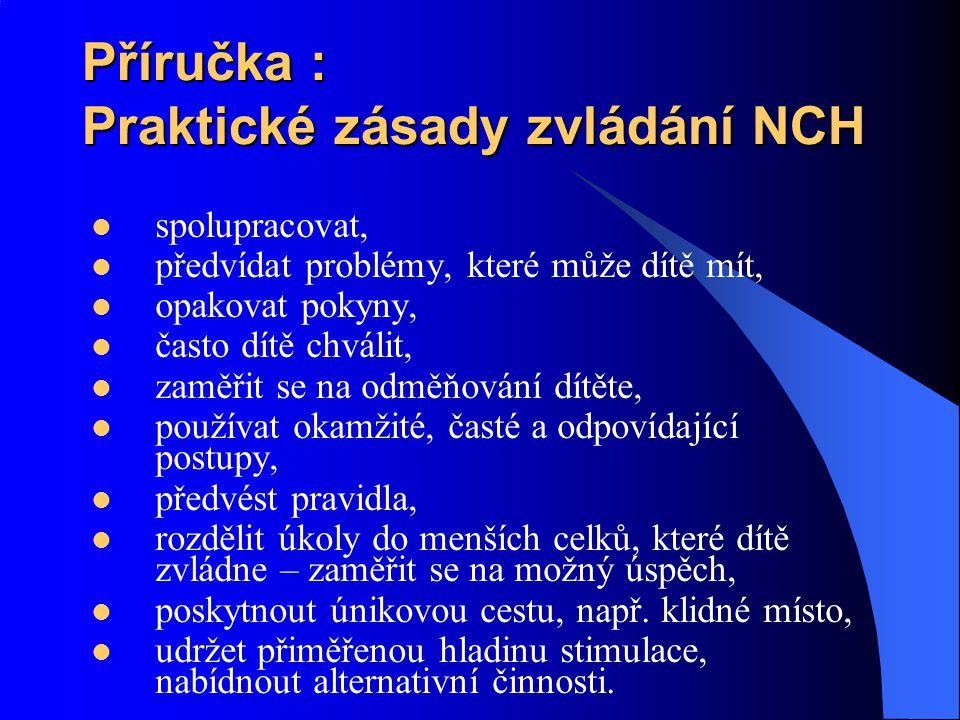 Příručka : Praktické zásady zvládání NCH