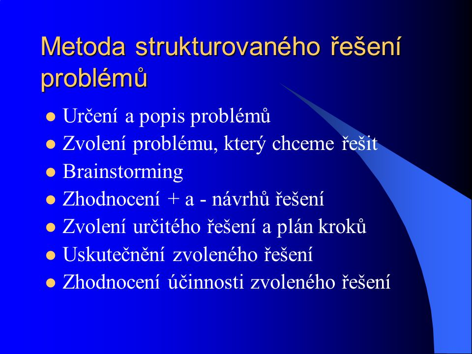 Metoda strukturovaného řešení problémů