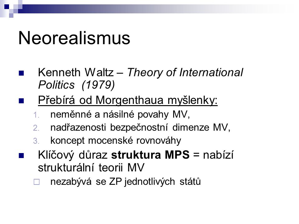 Neorealismus Kenneth Waltz – Theory of International Politics (1979)