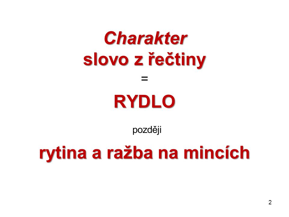 Charakter slovo z řečtiny