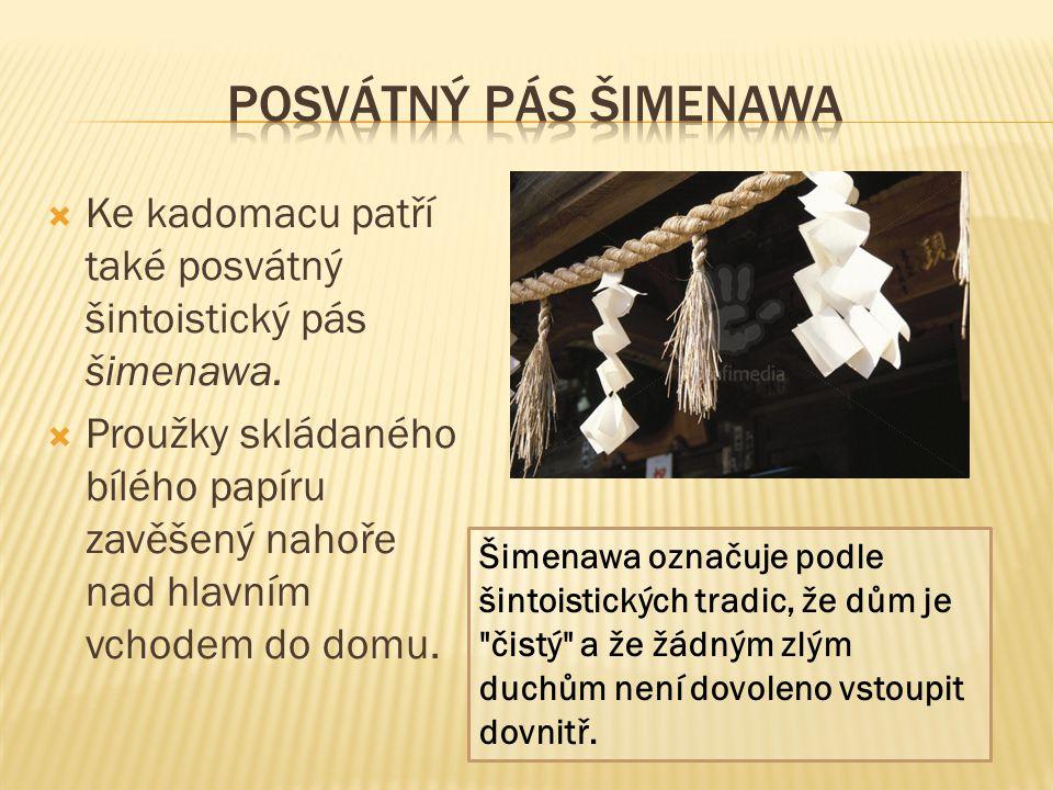 Posvátný pás Šimenawa Ke kadomacu patří také posvátný šintoistický pás šimenawa.