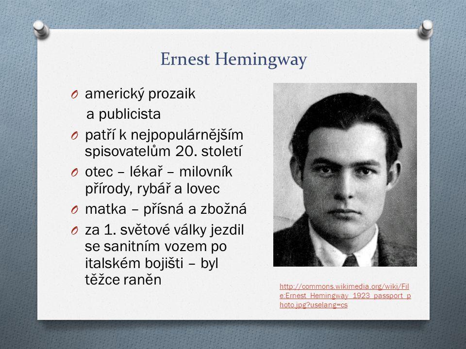 Ernest Hemingway americký prozaik a publicista