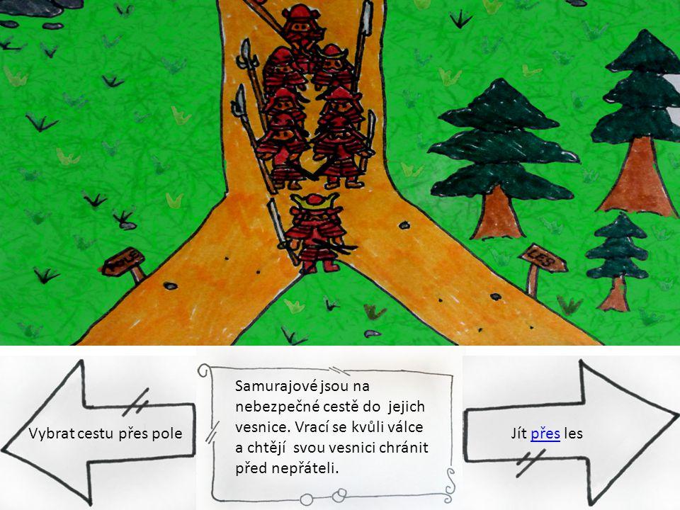 Samurajové jsou na nebezpečné cestě do jejich vesnice