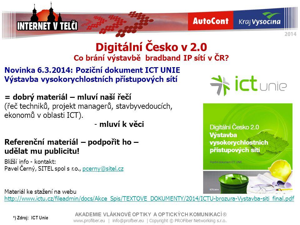 Digitální Česko v 2.0 Co brání výstavbě bradband IP sítí v ČR