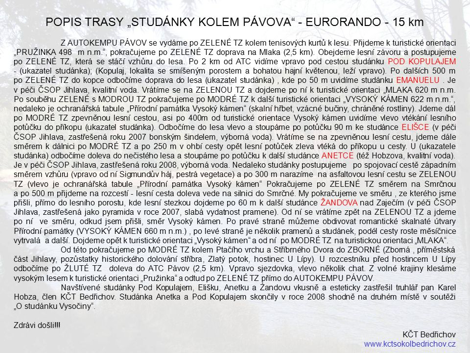 """POPIS TRASY """"STUDÁNKY KOLEM PÁVOVA - EURORANDO - 15 km"""