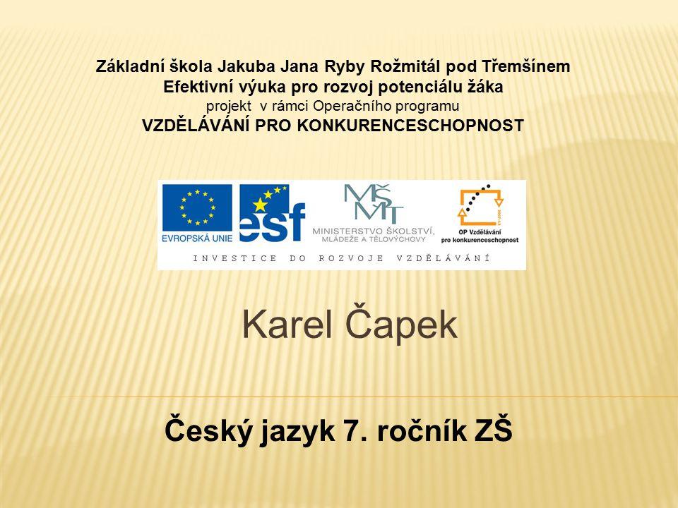 Karel Čapek Český jazyk 7. ročník ZŠ