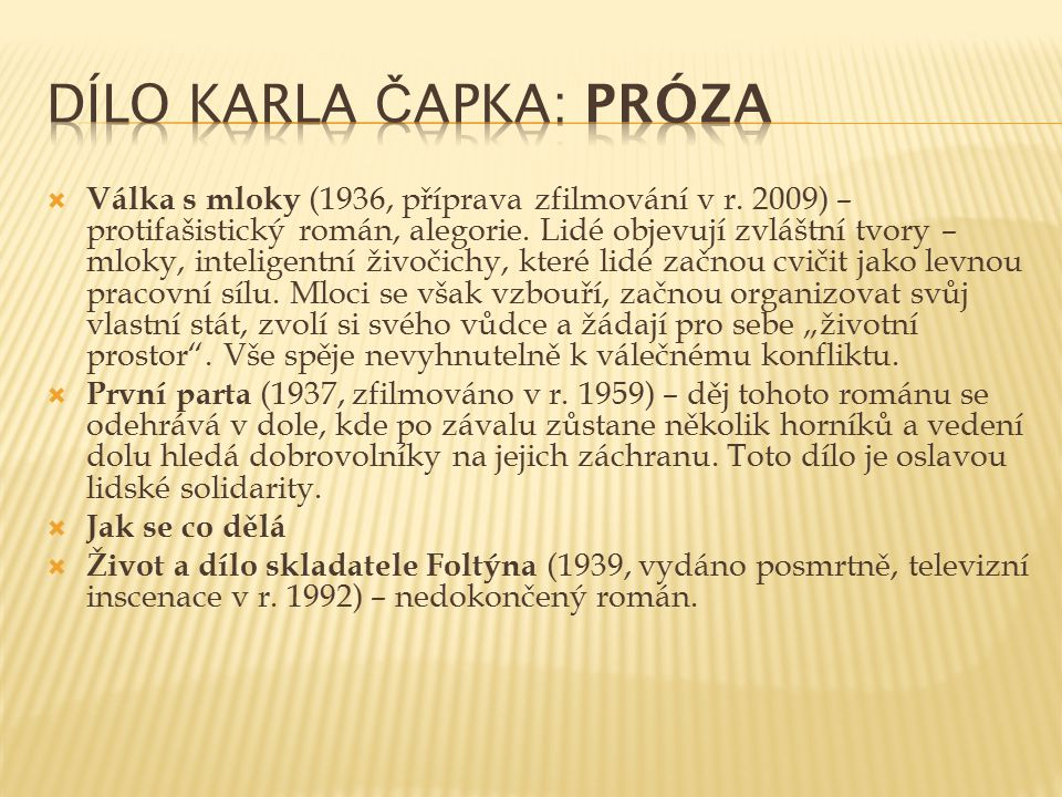 Dílo Karla Čapka: Próza