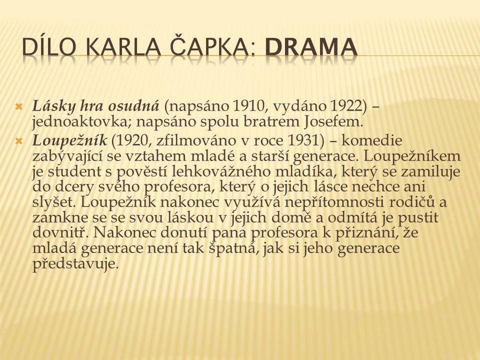 Dílo Karla Čapka: Drama
