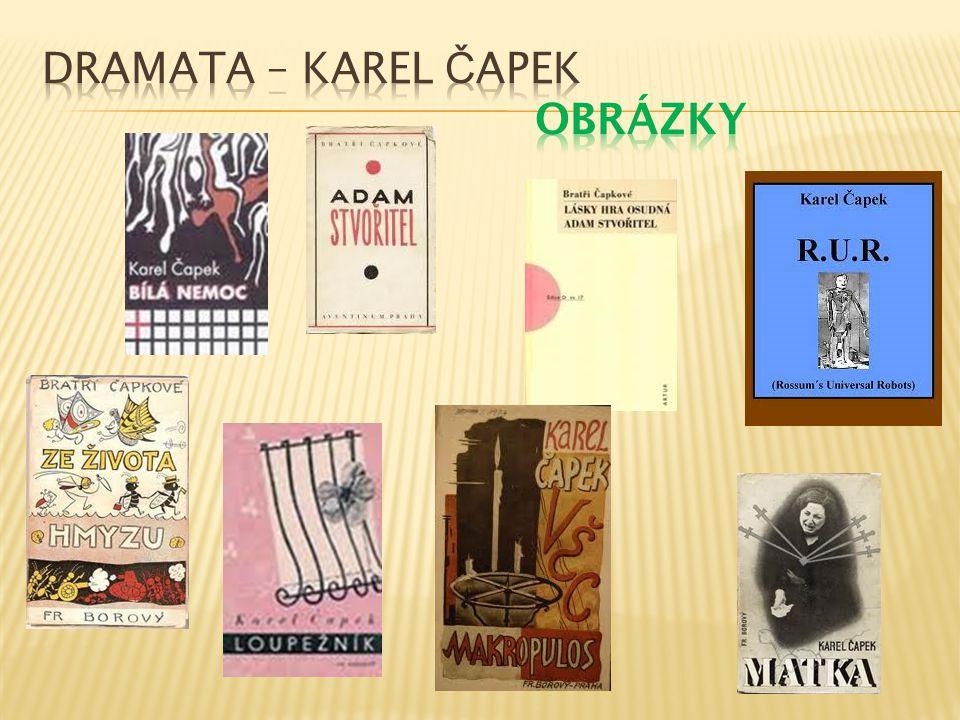 Dramata – Karel Čapek Obrázky