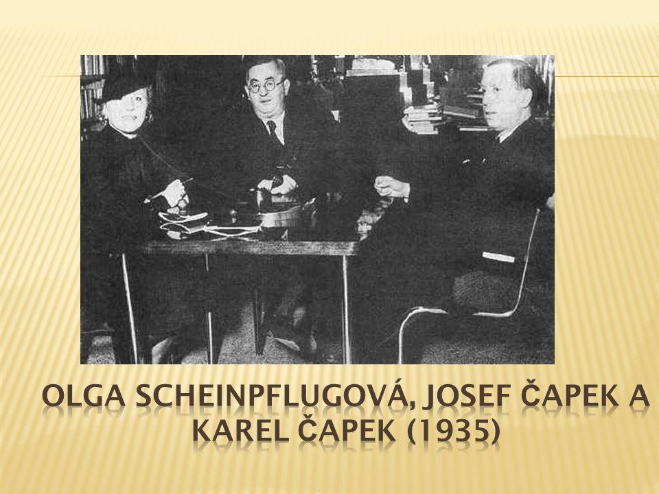 Olga Scheinpflugová, Josef Čapek a Karel Čapek (1935)