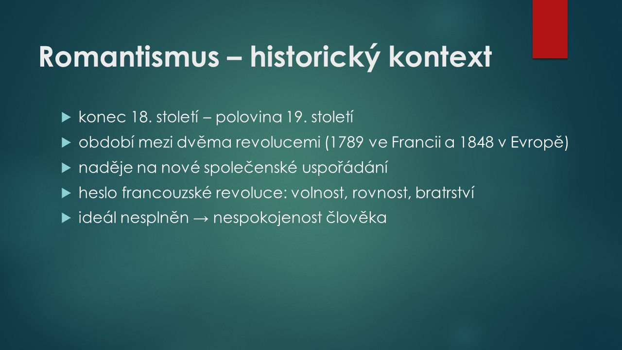 Romantismus – historický kontext