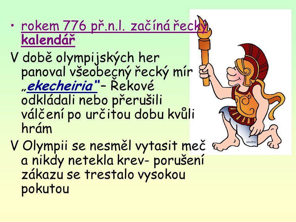 rokem 776 př.n.l. začíná řecký kalendář