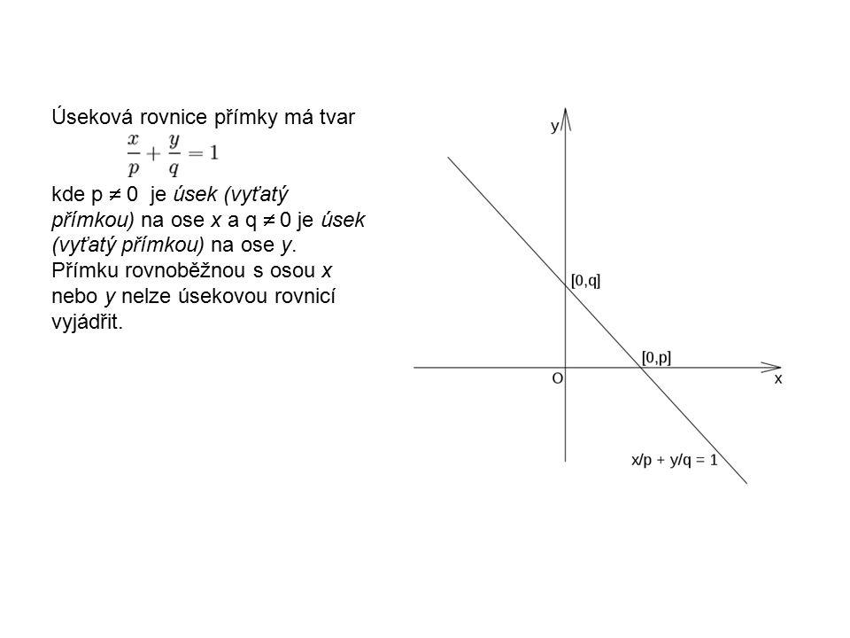 Úseková rovnice přímky má tvar