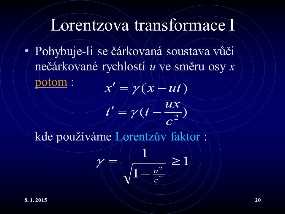 Lorentzova transformace I